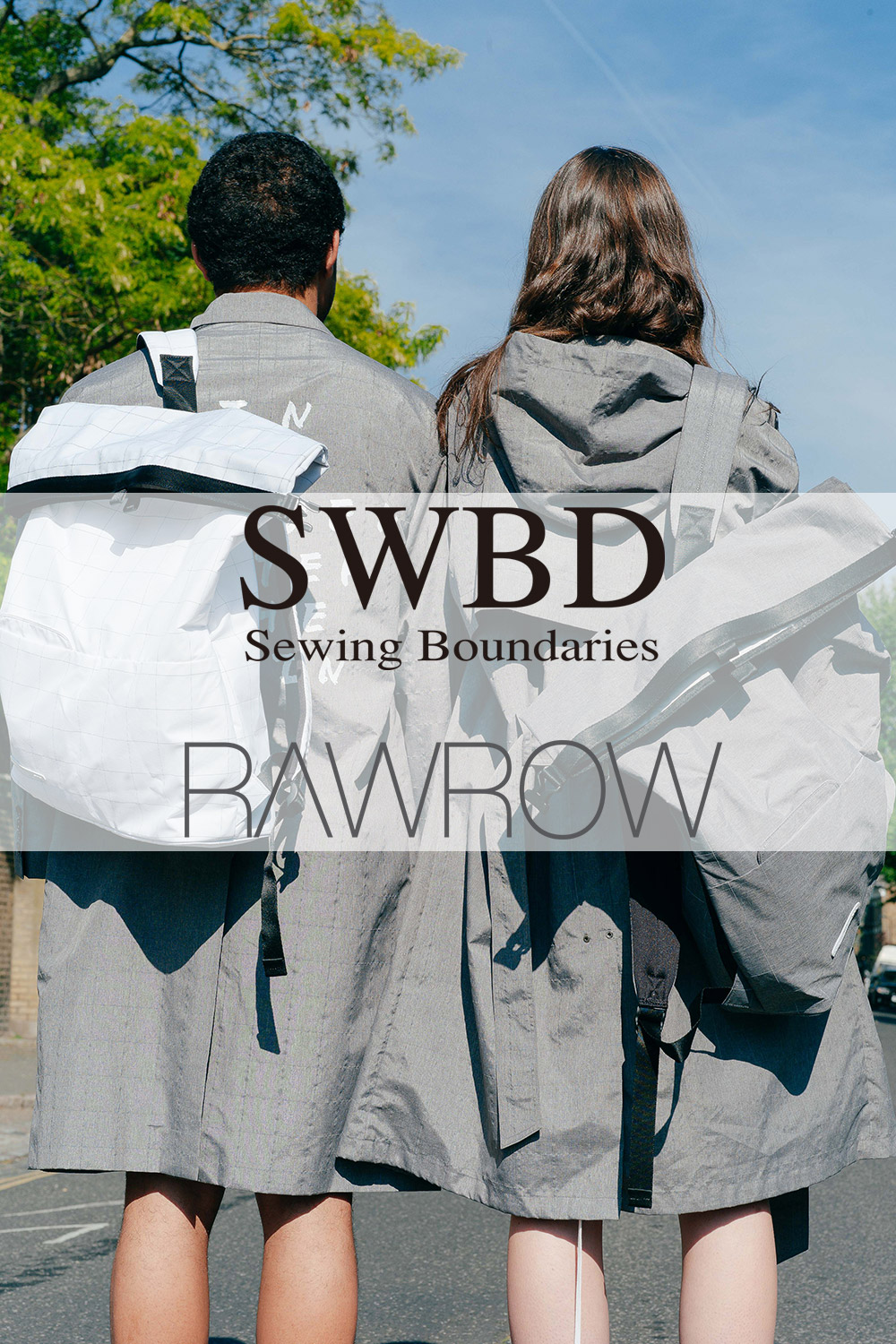 RawRow x SewingBoundaries LOOKBOOK